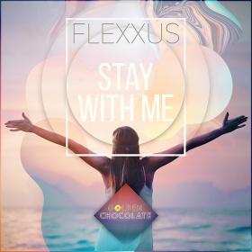 FLEXXUS - STAY WITH ME